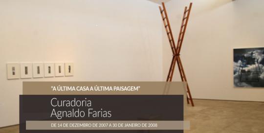 a-ultima-casa-a-ultima-paisagem-expo-matias-brotas-2007-feat-ok