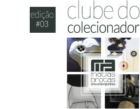 Matias Brotas - Clube Colecionador - Edição #03