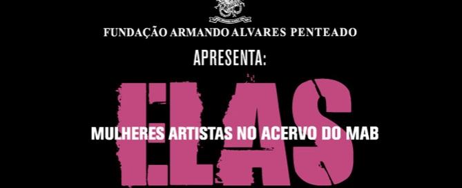 Renata Egreja | ELAS | MAB-FAAP SP | 18 de abril | Matias Brotas arte contemporânea