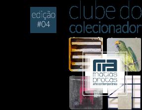 Matias Brotas - Clube Colecionador - Edição #04