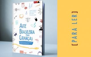 Para Ler: 'Arte brasileira para crianças'