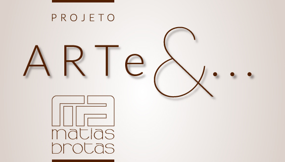 Projeto ARTe&...