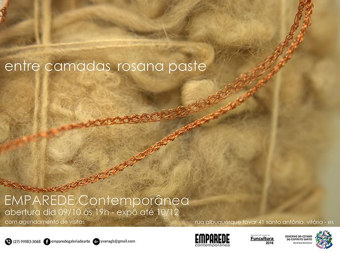 Rosana Paste | entre camadas | Emparede Contemporânea | Santo Antônio – Vitória | 09.10.17 a 10.12.17 | Matias Brotas