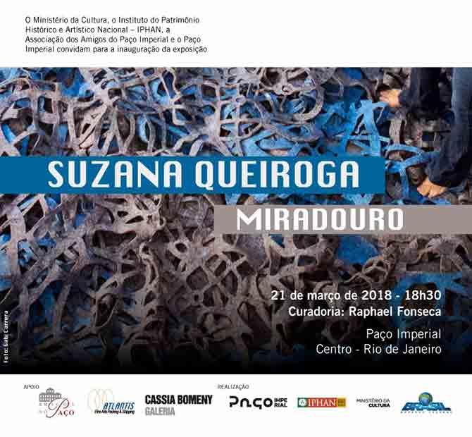 Suzana Queiroga | Miradouro | Paço Imperial | Rio de Janeiro | 21.03.18 a 27.05.18