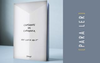 Dica de livro – Caminhos da curadoria